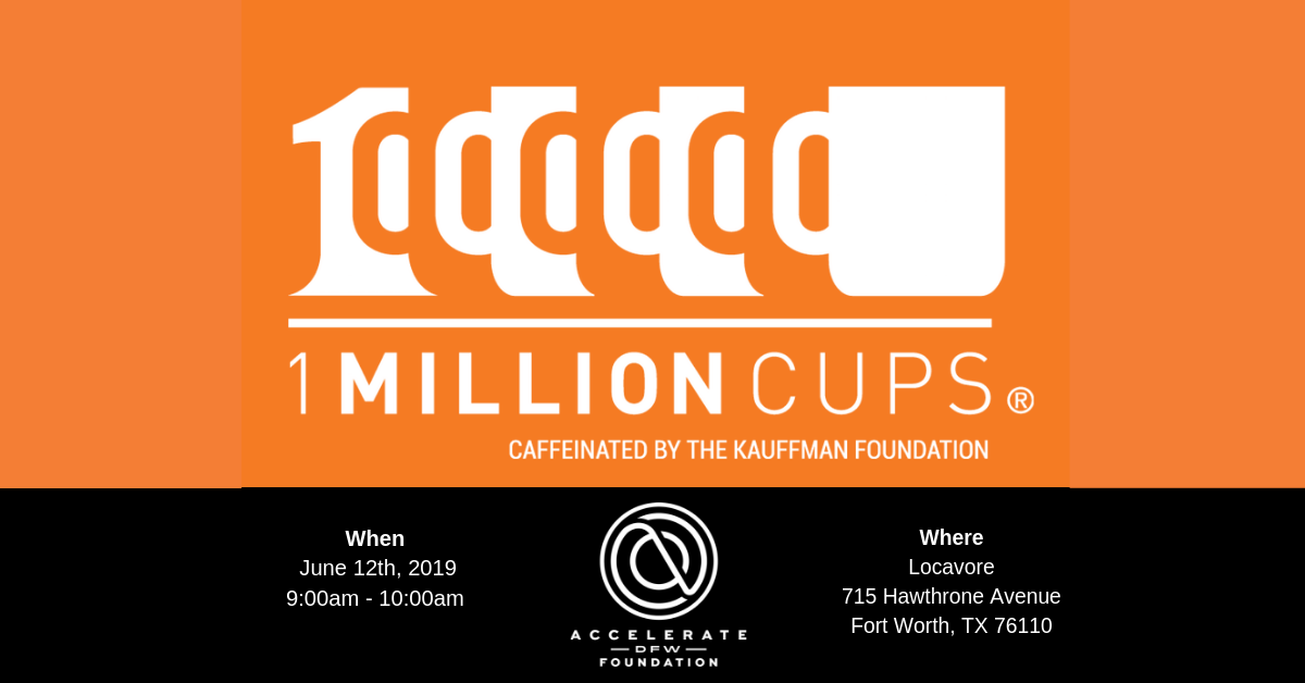 1 Million Cups feat Accelerate DFW