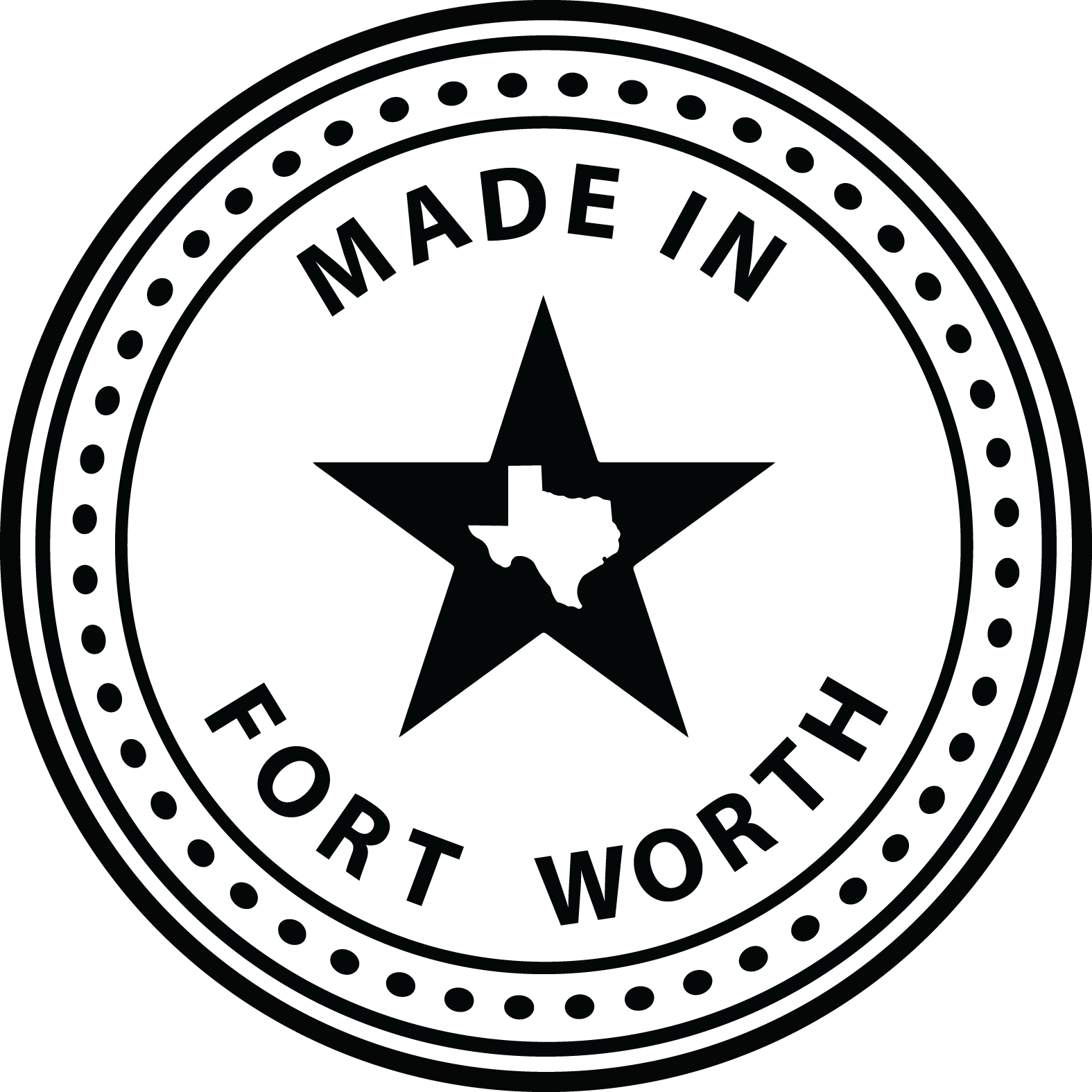 Made In Fort Worth Texas